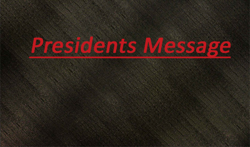 Presidents Message