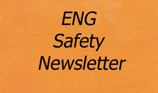 ENG Safety Newsletter
